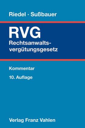 Rechtsanwaltsvergütungsgesetz: RVG - Mängelexemplar, kann leichte Gebrauchsspuren aufweisen. Sonderangebot ohne Rückgaberecht. Nur so lange der Vorrat reicht. | Buch | sack.de