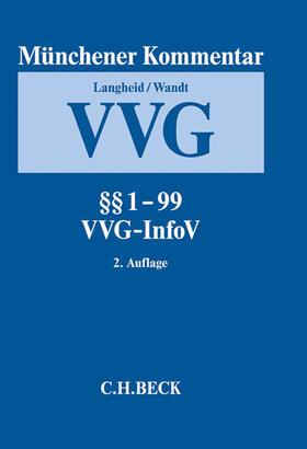 Langheid / Wandt | Münchener Kommentar zum VVG  Band 1: §§ 1-99, VVG-InfoV - Mängelexemplar, kann leichte Gebrauchsspuren aufweisen. Sonderangebot ohne Rückgaberecht. Nur so lange der Vorrat reicht. | Buch | sack.de
