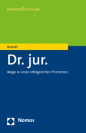 Brandt | Dr. jur. - Mängelexemplar, kann leichte Gebrauchsspuren aufweisen. Sonderangebot ohne Rückgaberecht. Nur so lange der Vorrat reicht. | Buch | sack.de