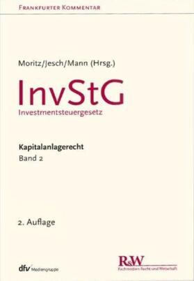 Frankfurter Kommentar zum Kapitalanlagerecht Online Band 2 InvStG - Investmentsteuergesetz   Datenbank   sack.de