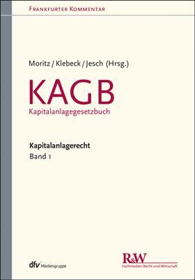 Frankfurter Kommentar zum Kapitalanlagerecht Online Band 1 KAGB - Kapitalanlagegesetzbuch | Datenbank | sack.de