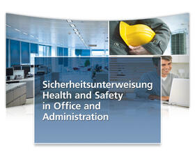 Sicherheitsunterweisung Health and safety in office and administration | Datenbank | sack.de