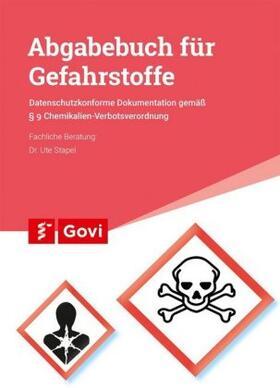 Abgabebuch für Gefahrstoffe | Buch | sack.de
