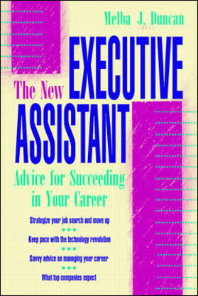 Duncan | The New Executive Assistant: Advice for Succeeding in Your Career | Buch | sack.de