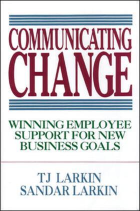 Larkin / Larkin | Communicating Change | Buch | sack.de
