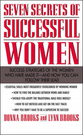 Brooks / Brooks | Seven Secrets of Successful Women: Success Strategies of the Women Who Have Made It - And How You Can Follow Their Lead | Buch | sack.de