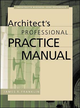 Franklin   Architect's Professional Practice Manual   Buch   sack.de
