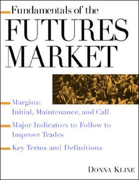 Kline | Fundamentals of the Futures Market | Buch | sack.de