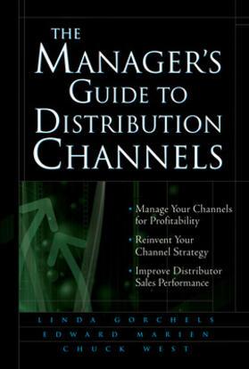 Gorchels / West / Marien   The Manager's Guide to Distribution Channels   Buch   sack.de