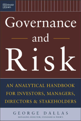 Dallas | Governance and Risk: An Analytical Handbook for Investors, Managers, Directors, and Stakeholders | Buch | sack.de