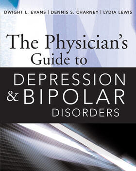 Lewis / Evans / Charney | The Physician's Guide to Depression and Bipolar Disorders | Buch | sack.de