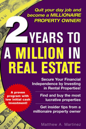 Martinez | 2 Years to a Million in Real Estate | Buch | sack.de