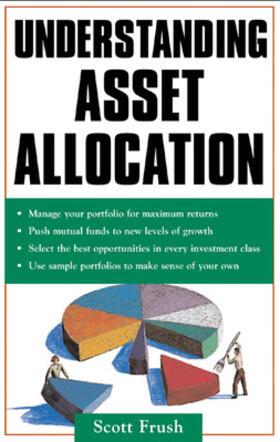 Frush | Understanding Asset Allocation | Buch | sack.de