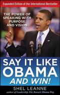 Leanne / Leanne    Say It Like Obama and WIN!   Buch    Sack Fachmedien