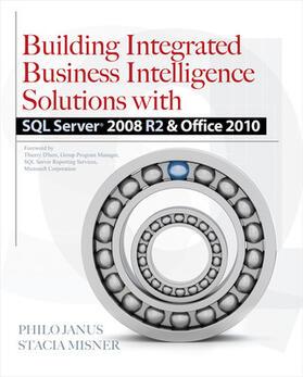 Janus / Misner   Building Integrated Business Intelligence Solutions with SQL Server 2008 R2 & Office 2010   Buch   sack.de