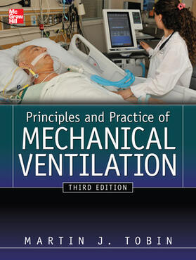Tobin | Principles And Practice of Mechanical Ventilation, Third Edition | Buch | sack.de