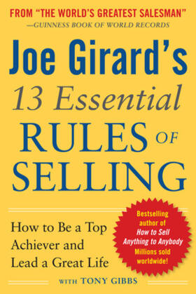 Girard | Joe Girard's 13 Essential Rules of Selling: How to Be a Top Achiever and Lead a Great Life | Buch | sack.de