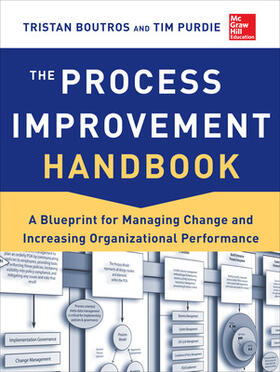 Boutros / Purdie   The Process Improvement Handbook: A Blueprint for Managing Change and Increasing Organizational Performance   Buch   sack.de