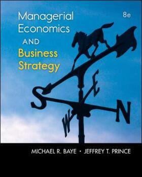 Prince / Baye | Managerial Economics & Business Strategy | Buch | sack.de