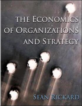 Rickard | The Economics of Organisations and Strategy | Buch | sack.de