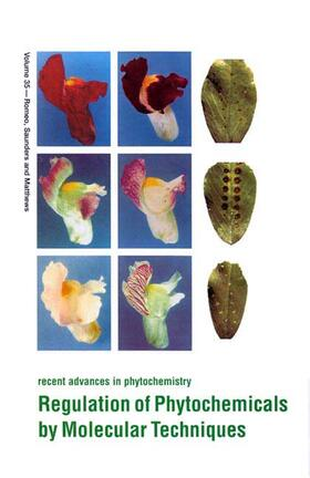 Saunders / Matthews / Romeo | Regulation of Phytochemicals by Molecular Techniques | Buch | sack.de