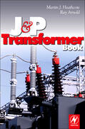 Arnold / Heathcote |  J and P Transformer Book | Buch |  Sack Fachmedien