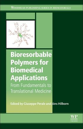 Perale | Bioresorbable Polymers for Biomedical Applications | Buch | sack.de
