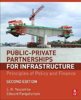 Yescombe / Farquharson   Public-Private Partnerships for Infrastructure: Principles of Policy and Finance   Buch   sack.de