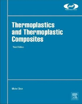 Biron | Thermoplastics and Thermoplastic Composites | Buch | sack.de