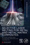 Bo / Wen / Yan    Selective Laser Melting for Metal and Metal Matrix Composites   Buch    Sack Fachmedien