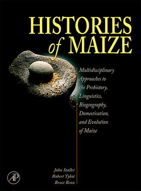 Staller / Tykot / Benz | Histories of Maize | Buch | sack.de