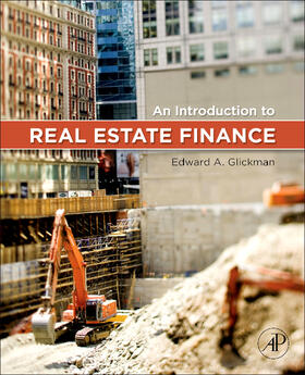 Glickman | An Introduction to Real Estate Finance | Buch | sack.de