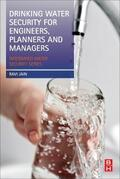 Jain |  Drinking Water Security for Engineers, Planners, and Managers | Buch |  Sack Fachmedien