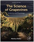 Keller    The Science of Grapevines   Buch    Sack Fachmedien