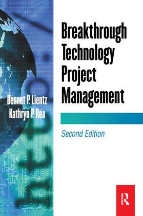 Lientz / Rea   Breakthrough Technology Project Management   Buch   sack.de