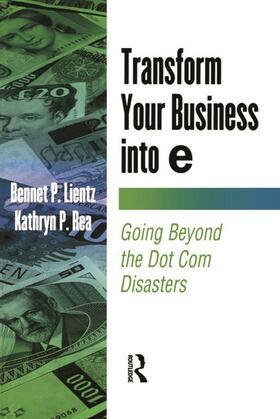 Lientz / Rea   Transform Your Business into E   Buch   sack.de