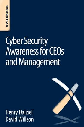 Willson / Dalziel | Cyber Security Awareness for CEOs and Management | Buch | sack.de