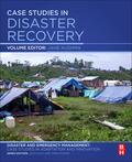 Kushma, Jane (Professor of Emergency Management and Director of the Doctoral Program, Jacksonville State University, Jacksonville, Alabama, USA)    Case Studies in Disaster Recovery   Buch    Sack Fachmedien