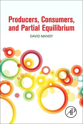 Mandy | Producers, Consumers, and Partial Equilibrium | Buch | sack.de