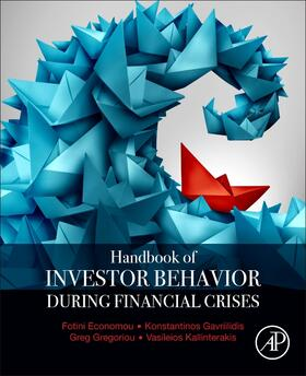 Economou / Gavriilidis / Gregoriou | Handbook of Investors' Behavior During Financial Crises | Buch | sack.de
