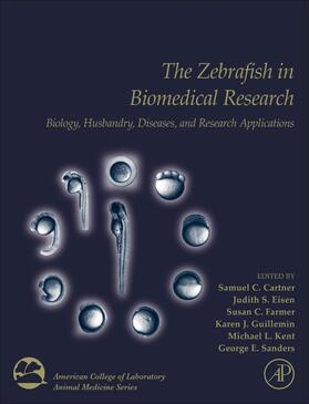 Cartner / Eisen / Farmer   The Zebrafish in Biomedical Research   Buch   sack.de