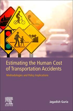 Guria   Estimating the Human Cost of Transportation Accidents   Buch   sack.de