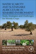 Water Scarcity and Sustainable Agriculture in Semiarid Environment | Buch |  Sack Fachmedien