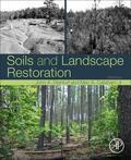 Stanturf / Callaham |  Soils and Landscape Restoration | Buch |  Sack Fachmedien