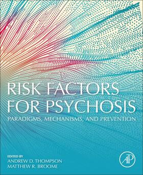 Thompson / Broome | Risk Factors for Psychosis | Buch | sack.de