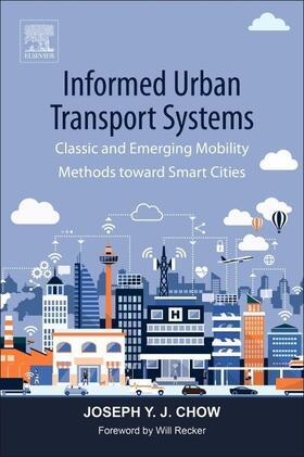 Chow | Informed Urban Transport Systems | Buch | sack.de
