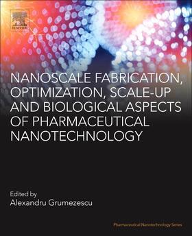 Grumezescu | Nanoscale Fabrication, Optimization, Scale-Up and Biological Aspects of Pharmaceutical Nanotechnology | Buch | sack.de