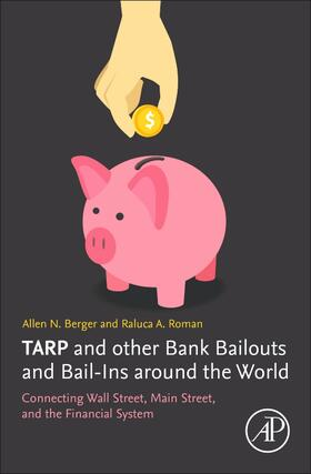 Berger | TARP and other Bank Bailouts and Bail-Ins around the World | Buch | sack.de