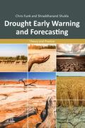Funk / Shukla |  Drought Forecasting and Early Warning | Buch |  Sack Fachmedien