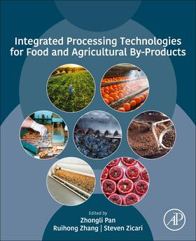 Pan / Zhang / Zicari | Integrated Processing Technologies for Food and Agricultural By-Products | Buch | sack.de